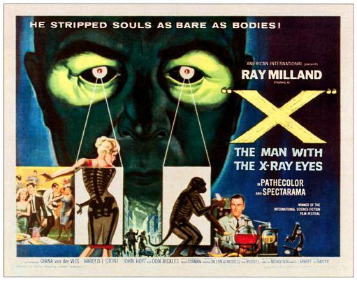 X: The Man With The X-Ray Eyes Bottom Right: Ray Milland Poster Art 1963. Movie Poster Masterprint H9UHGTK5NIFH2TU3