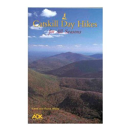 Adirondack Mtn Club 101722 Catskill Day Hikes for All Seasons Hiking-Backpacking Guides