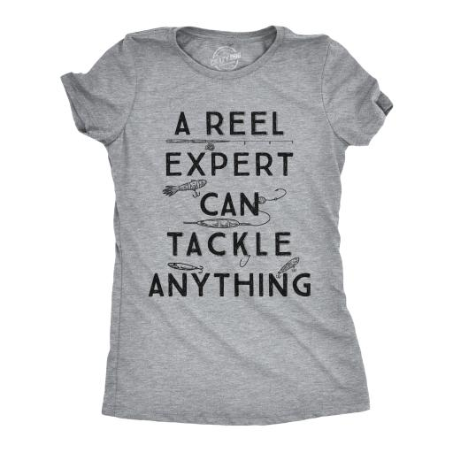 Womens A Reel Expert Can Tackle Anything Tshirt Funny Fishing Tee