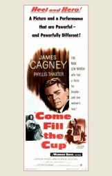 Come Fill the Cup Movie Poster (11 x 17) MOV254214
