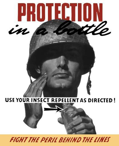 Vintage World War II propaganda poster featuring a soldier applying insect repellent. It reads, Protection In A Bottle, Use Your Insect Repellent.