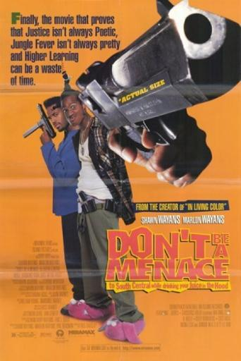 Don't Be a Menace to South Central While Movie Poster (11 x 17) 816760