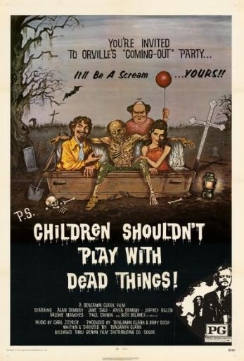 Children Shouldn't Play With Dead Things Movie Poster Print (27 x 40) NAQNWKFKNHTWM9M5