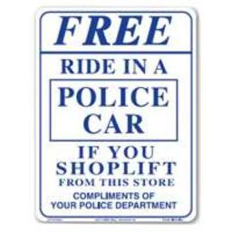 """Centurion Sign Ride Ride In A Police Car Sign 9"""" X 12"""""""