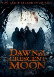 Dawn of the crescent moon (dvd)