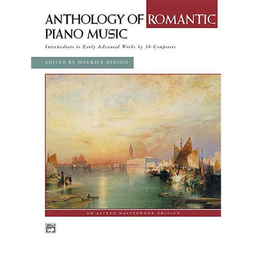 Alfred 00-21451 Anthology of Romantic Piano Music with Performance Practices in Romantic Piano Music - Music Book
