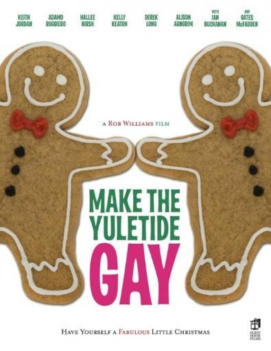 Make the Yuletide Gay Movie Poster Print (27 x 40) PFCHWHPPY1RAFXV6