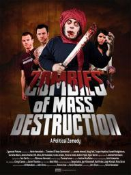 ZMD Zombies of Mass Destruction Movie Poster (11 x 17) MOVGB99070