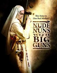 Nude Nuns with Big Guns Movie Poster Print (27 x 40) MOVAB83483
