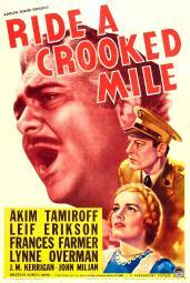 Ride A Crooked Mile Us Poster Art From Top: Akim Tamiroff Leif Erickson Frances Farmer 1938 Movie Poster Masterprint EVCMCDRIAAEC001H