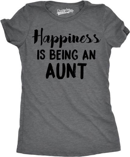 Womens Happiness Is Being an Aunt Funny Family Relationship T shirt