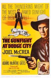 The Gunfight At Dodge City Us Poster Art Joel Mccrea 1959. Movie Poster Masterprint EVCMMDGUATEC003H