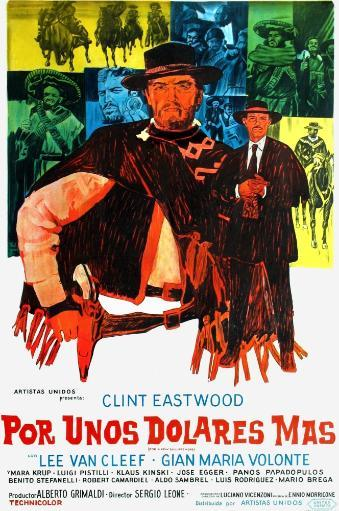 For A Few Dollars More Foreground L-R: Clint Eastwood Lee Van Cleef On Argentinian Poster Art 1965 Movie Poster Masterprint