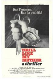 You'll Like My Mother Movie Poster Print (27 x 40) MOVIH8347