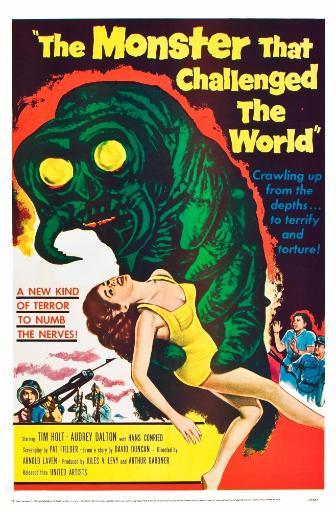 The Monster That Challenged The World 1957. Movie Poster Masterprint 9YS4EWEWO5D8FJQ9