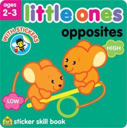 Little Ones Sticker Skill Book Opposites - Ages 2-3