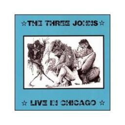 Three johns live in chicago compact discs