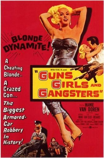 Guns Girls and Gangsters Movie Poster (11 x 17)