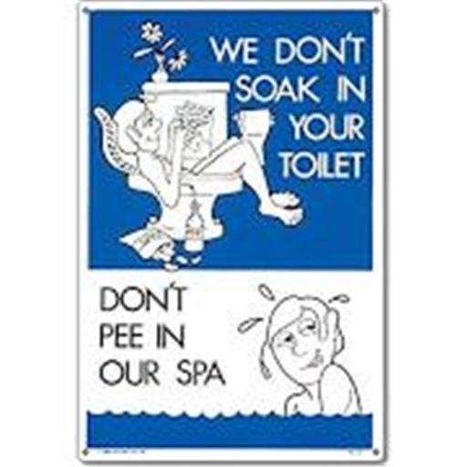 Poolmaster PM41373 Dont Pee In Our Spa Sign for Residential Pools