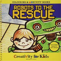 Robots to the Rescue Coloring & ARTivity Book