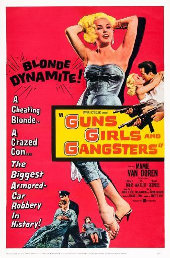 Guns Girls And Gangsters Us Poster Art Center: Mamie Van Doren 1959. Movie Poster Masterprint