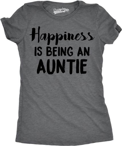 Womens Happiness Is Being an Auntie Funny Family Relationship T shirt