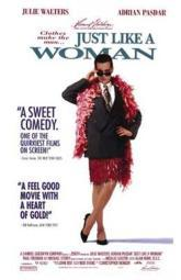 Just Like a Woman Movie Poster (11 x 17) MOV210482