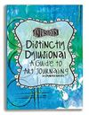 Ranger Distinctly Dylusional A Guide to Art Journaling