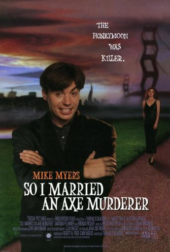 So I Married an Axe Murderer Movie Poster Print (27 x 40) 703566