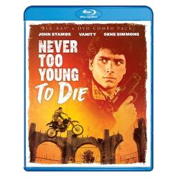 Never too young to die (blu ray/dvd combo) (2discs/ws/1.78:1) BRSF17437