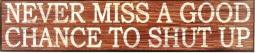 """Western Moments Wall Sign Metal Shut Up 23 1/2"""" x 5"""" Brown 94813"""