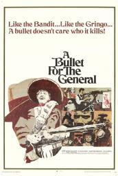 A Bullet for the General Movie Poster Print (27 x 40) MOVCF9383