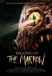 Digging up the Marrow Movie Poster (11 x 17) MOVGB07345