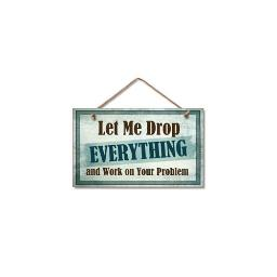 Highland woodcrafters  llc 4100147 9 5x5 5 drop everything wood sign