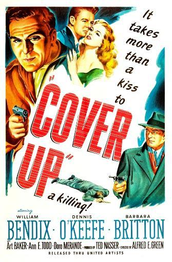 Cover Up Us Poster Top Left From Left: William Bendix Dennis O'Keefe Barbara Britton 1949 Movie Poster Masterprint DXTNYFVZUX9WFWPP