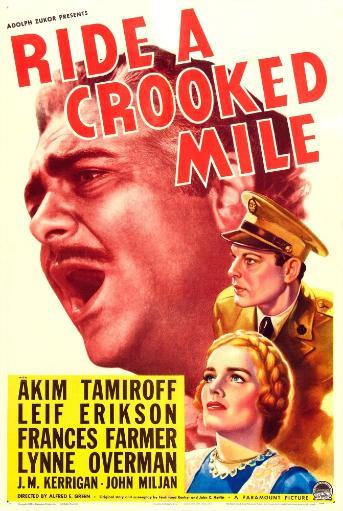 Ride A Crooked Mile Us Poster Art From Top: Akim Tamiroff Leif Erickson Frances Farmer 1938 Movie Poster Masterprint H7TJLH00MP55BE0Z