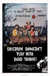 Children Shouldn'T Play With Dead Things Us Poster Art 1972. Movie Poster Masterprint EVCMCDCHSHEC040H