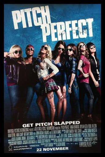 Pitch Perfect - Signed Movie Poster 0OTRPNQOYLAYXNQU