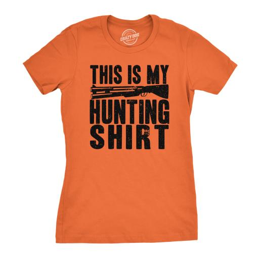 Womens This Is My Hunting Shirt Funny Deer Wildlife Country Living T shirt