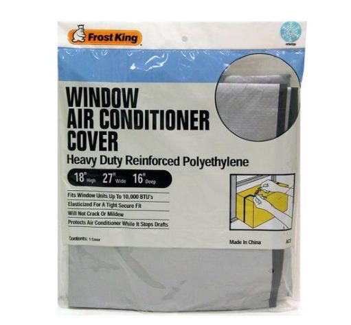 Frost King Ac2h Window Air Conditioner Outside Cover, 18  X 27  X 16 , Silver .Highlights:.Material: Polyethylene.Color: Silver.Width x Height x Depth: 18  x 27  x 16 .Fits up to 10,000 BTU Units .Elasticized for a tight secure fit.Will not crack or mildew.Protects air conditioner while it stops drafts.