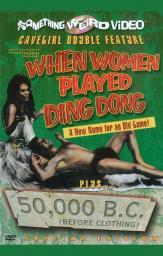 When Women Played Ding Dong50,000 B.C. (Before Clothing) Movie Poster (11 x 17) MOVAH3883