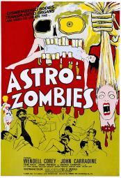 The Astro-Zombies 1968 Movie Poster Masterprint EVCMMDASZOEC002HLARGE