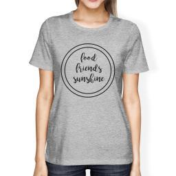 Food Friends Sunshine Cute Lettering Womens Grey Round Neck Tee
