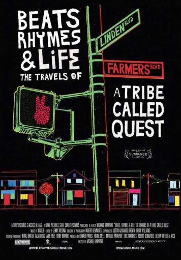 Beats Rhymes & Life The Travels of a Tribe Called Quest Movie Poster (11 x 17) 2U6ZBX2FRD2N9T7B