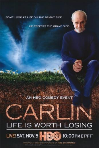 George Carlin: Life Is Worth Losing Movie Poster Print (27 x 40) RZTDW3S2KLY8VFUY